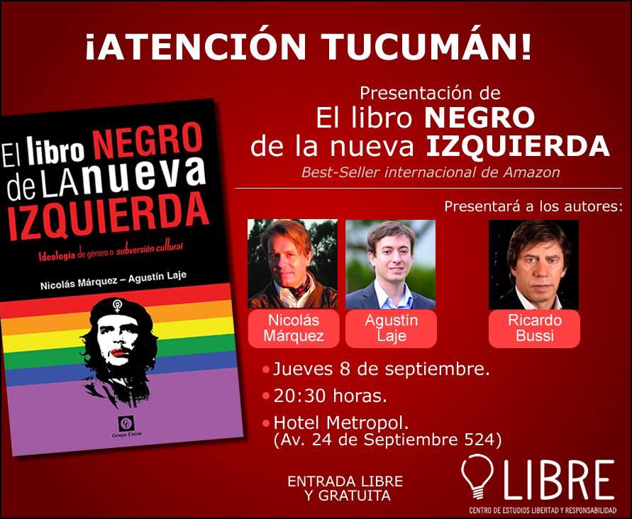 Atención Tucumán! presentación de El Libro Negro de la